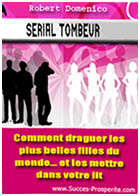 Drague-Comment Draguer une Femme et Devenir Serial Tombeur